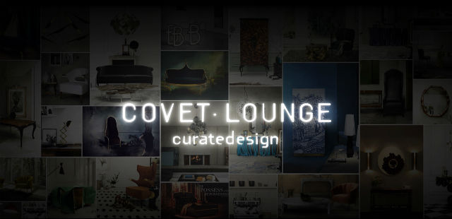 """""""Covet Loumge will be in Maison & Object Paris 2014""""  Covet Lounge: a new concept of curated design for 2014 clounge"""